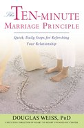 The Ten-Minute Marriage Principle eBook