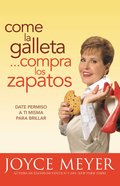 Come La Galleta... Compra Los Zapatos (Spa) eBook