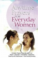 Anytime Prayers For Everyday Women eBook