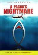 A Pagan's Nightmare eBook