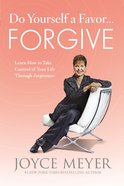 Do Yourself a Favor...Forgive eBook