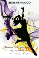 The Oil of Joy For Mourning eBook