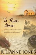 To Rise Above (#02 in To A Distant Land Series) eBook