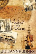 To Await the Dream (#03 in To A Distant Land Series) eBook