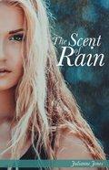The Scent of Rain eBook