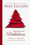 Because of Bethlehem (With Bonus Content) eBook