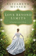Love Beyond Limits: A Southern Love Story eBook