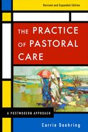 The Practice of Pastoral Care (& Expanded Edition) Paperback