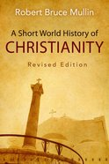 A Short World History of Christianity