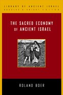 The Sacred Economy of Ancient Israel Paperback