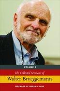 Collected Sermons of Walter Brueggemann (Vol 2) Hardback