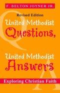 United Methodist Questions, United Methodist Answers Paperback