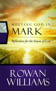 Meeting God in Mark Paperback