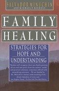 Family Healing Paperback