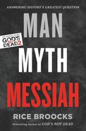 Man, Myth, Messiah eBook