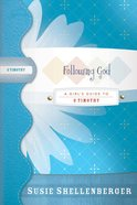 Following God (Girl's Guide Study Series) eBook