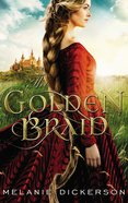 The Golden Braid (#06 in Hagenheim - My Fairy Tale Romance Series) eBook