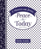 Peace For Today (5 Minutes With Jesus Series) eBook
