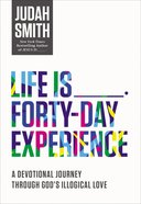 Life is       Forty-Day Experience eBook