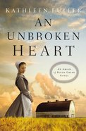 An Unbroken Heart (#02 in An Amish Of Birch Creek Novel Series) eBook