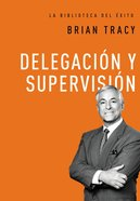 Delegacin Y Supervisin eBook