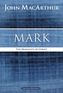 Mark (Macarthur Bible Study Series) eBook