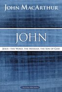 John (Macarthur Bible Study Series) eBook