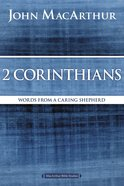 2 Corinthians (Macarthur Bible Study Series) eBook