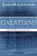 Galatians (Macarthur Bible Study Series) eBook
