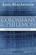 Colossians and Philemon (Macarthur Bible Study Series)