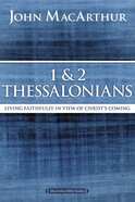 1 and 2 Thessalonians and Titus (Macarthur Bible Study Series)