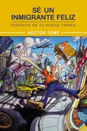 Un Inmigrante Feliz eBook