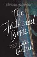 The Feathered Bone eBook