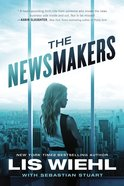 The Newsmakers (#01 in The Newsmakers Series) eBook