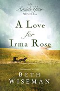 A Love For Irma Rose eBook