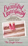 Beautiful Uncertainty eBook