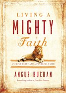 Living a Mighty Faith eBook