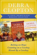 The Four of Hearts Ranch Romance Collection (#01 in Four Of Hearts Ranch Romance Series) eBook