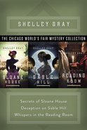 The Chicago World's Fair Mystery Collection (#01 in The Chicago World's Fair Mystery Series)