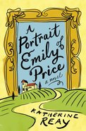 A Portrait of Emily Price eBook
