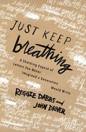 Just Keep Breathing eBook