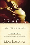 Gracia Para Todo Momento (Vol 2) eBook