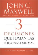3 Decisiones Que Toman Las Personas Exitosas eBook