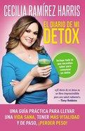 Diario De Mi Detox, El eBook