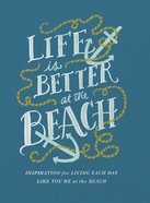 Life is Better At the Beach eBook