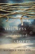 Of Stillness and Storm eBook
