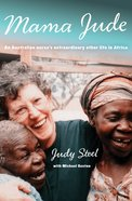Mama Jude: An Australian Nurse's Extraordinary Other Life in Africa eBook