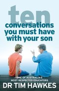 Ten Conversations You Must Have With Your Son eBook
