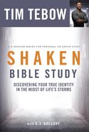 Shaken: Discovering Your True Identity in the Midst of Life's Storms (Bible Study) eBook