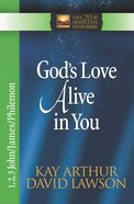 God's Love Alive in You (1,2,3,John, James, Philemon) (New Inductive Study Series) eBook